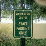 Neuroscience Parking Lot Sign