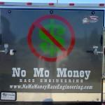No Mo Money Racing Trailer Back